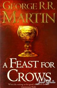A feast for crows ( A song of ice and fire) 4