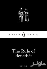 The Rule of Benedict