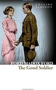 The Good Soldier a Tale of Passion