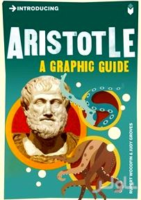Introducing Aristotle (A Graphic Guide)